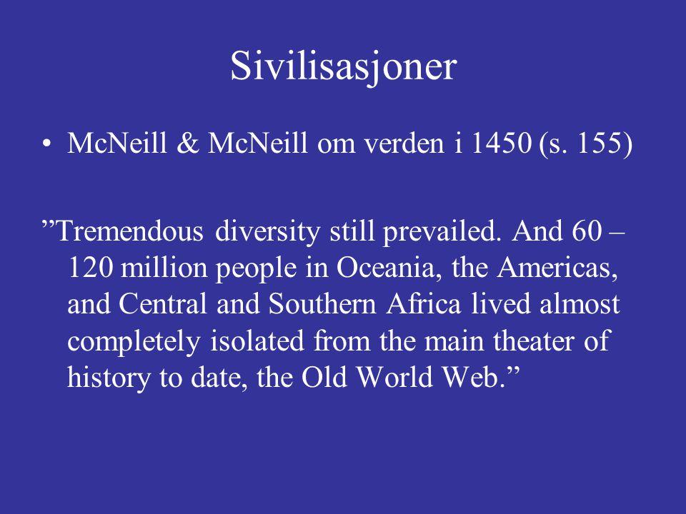 Sivilisasjoner McNeill & McNeill om verden i 1450 (s.
