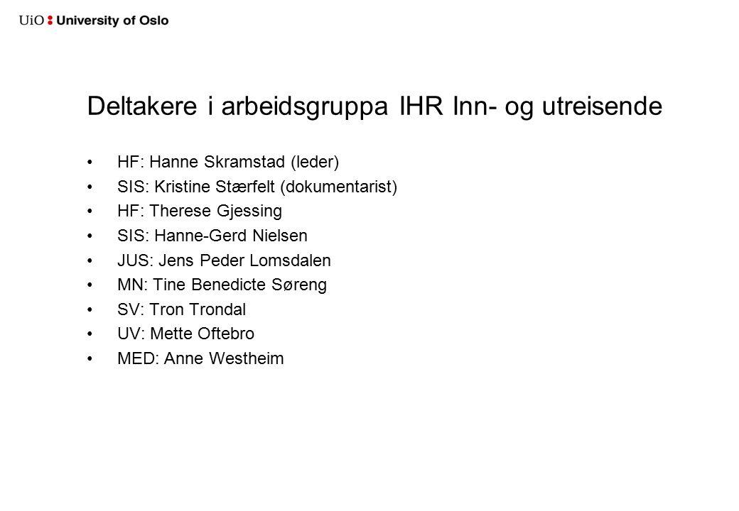 Rapporteringsskjema IHR Plangruppe:Studier Status: Utkast sendt IHR-ekr.