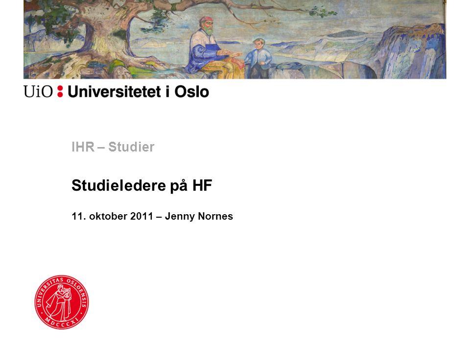 IHR – Studier Studieledere på HF 11. oktober 2011 – Jenny Nornes