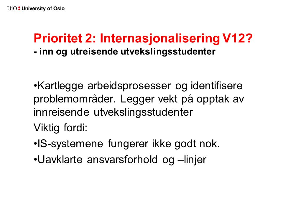 Prioritet 2: Internasjonalisering V12.