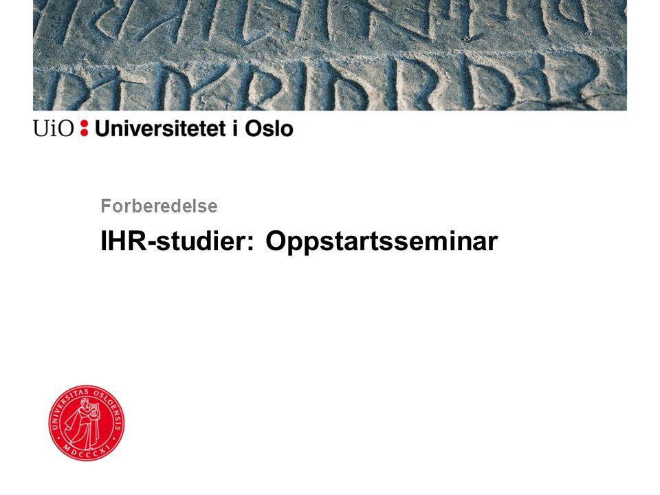 Forberedelse IHR-studier: Oppstartsseminar