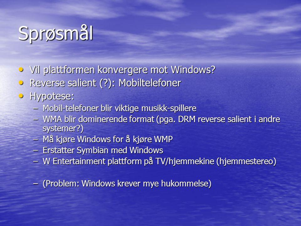 Sprøsmål Vil plattformen konvergere mot Windows? Vil plattformen konvergere mot Windows? Reverse salient (?): Mobiltelefoner Reverse salient (?): Mobi