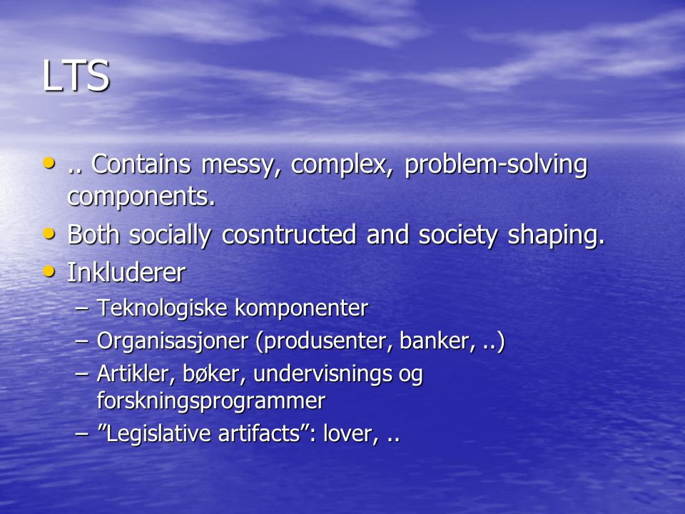 Komponenter (av alle slag) Samhandler med andre komponenter Samhandler med andre komponenter Bidrar til systemets felles mål Bidrar til systemets felles mål Komponentes egenskaper bestemmes av helheten Komponentes egenskaper bestemmes av helheten