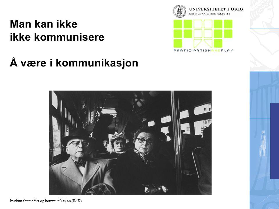 Institutt for medier og kommunikasjon (IMK) Grunntrekk i samværstenkning Kommunikasjon er en relasjon mellom mennesker (communis) Kommunikasjon skjer som interaksjon mellom mennesker Kommunikasjon er et sosialt fenomen Definisjon: Kommunikasjon er sosial interaksjon gjennom budskap (Gerbner)