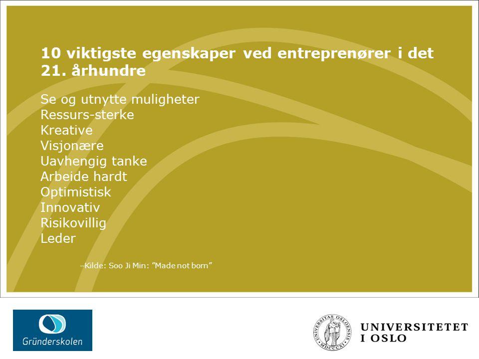 Stress Ensomhet Drukner i virksomheten Problemer med partnere/ansatte Vinne (men når er nok, nok?) Hva kan man gjøre for å mestre.