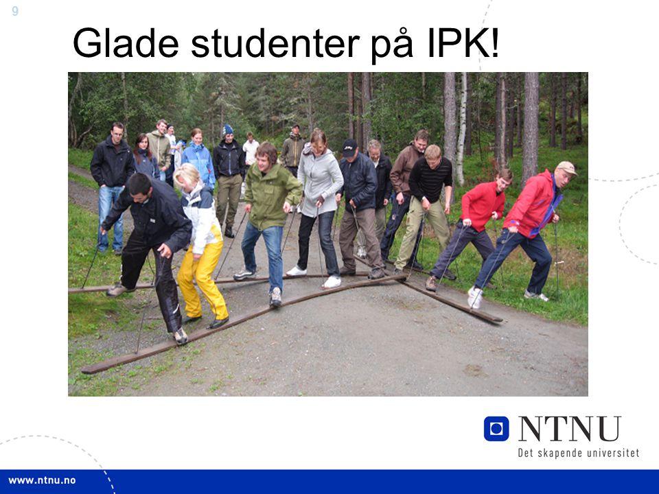 9 Glade studenter på IPK!