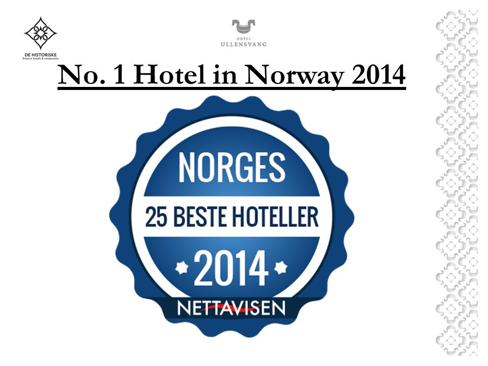 No. 1 Hotel in Norway 2014