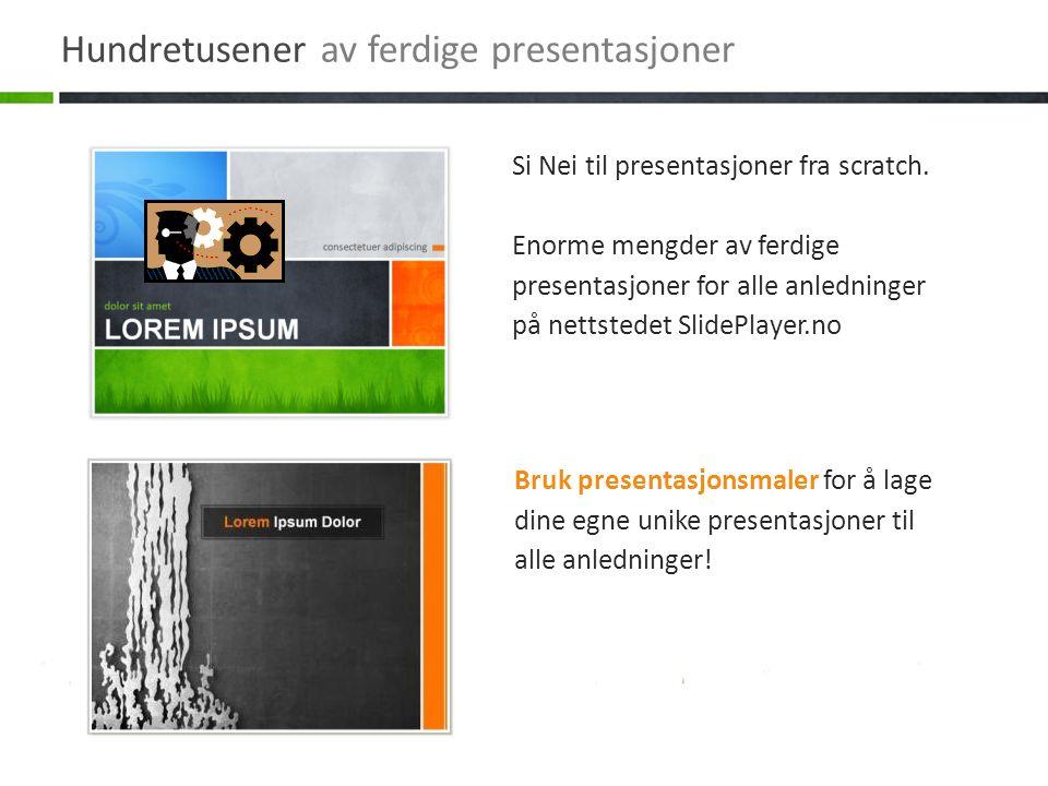 Bruk presentasjonsmaler for å lage dine egne unike presentasjoner til alle anledninger! Si Nei til presentasjoner fra scratch. Enorme mengder av ferdi