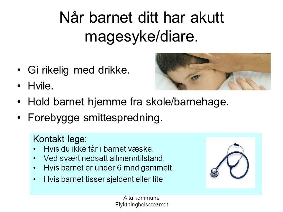 Alta kommune Flyktninghelseteamet Når barnet ditt har tett nese.