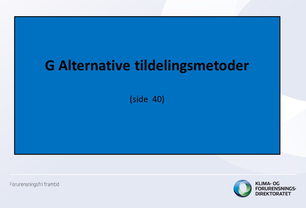 G Alternative tildelingsmetoder (side 40)