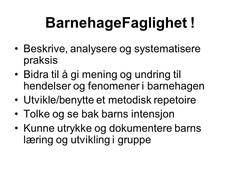 BarnehageFaglighet .