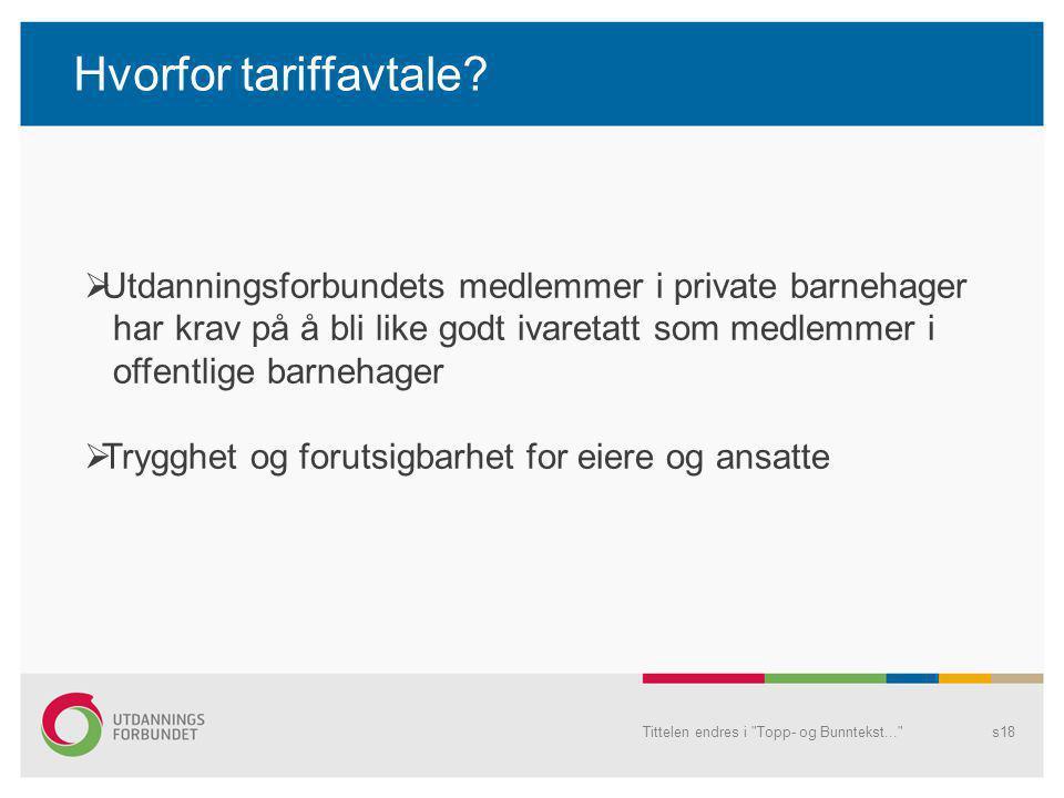 Hvorfor tariffavtale? Tittelen endres i