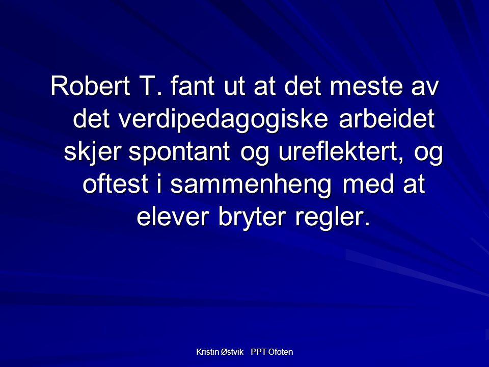 Kristin Østvik PPT-Ofoten Robert T.