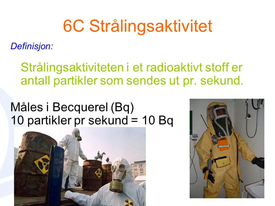 Strålingsaktiviteten i et radioaktivt stoff er antall partikler som sendes ut pr.