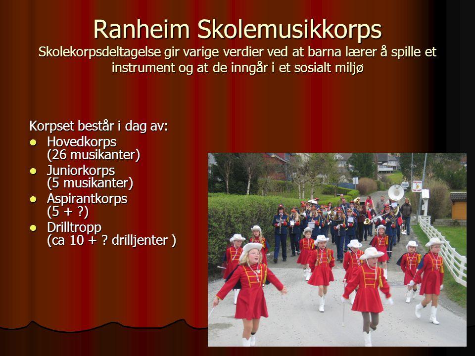 Ranheim Skolemusikkorps På Ranheim er korpskvelden på onsdag Øvingstidene er:  Aspiranter17:00 - 18:00  Juniorkorps18:00 – 19:30  1.