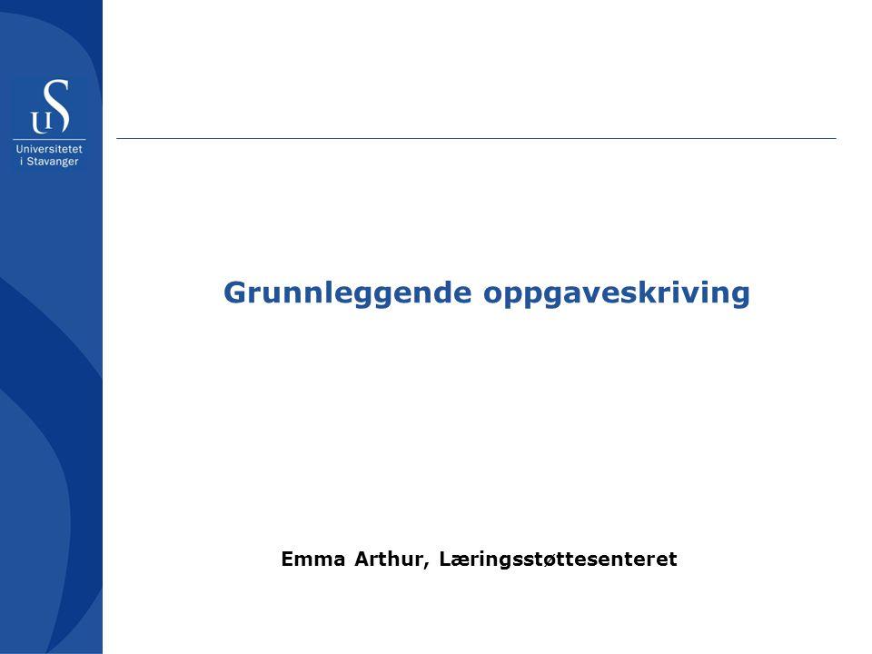 Akademisk norsk •Oppgaveskriving