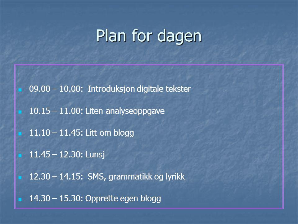 Digitale tekster i norskfaget Lier, 25.oktober 2007