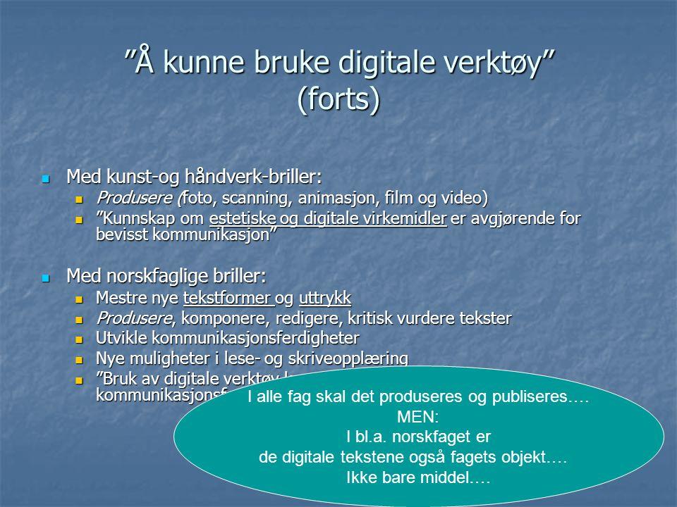 """""""Å kunne bruke digitale verktøy"""" (L06)  Med naturfaglige briller:  utforske, måle, visualisere, simulere, levendegjøre, registrere, dokumentere (ved"""