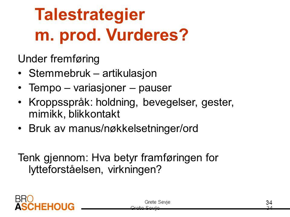 34 Talestrategier m.prod. Vurderes.