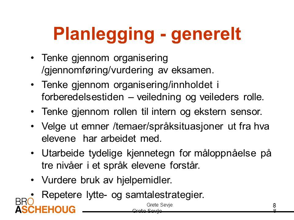 Grete Sevje 29 Muntlig samhandling Fremmedspråk???.