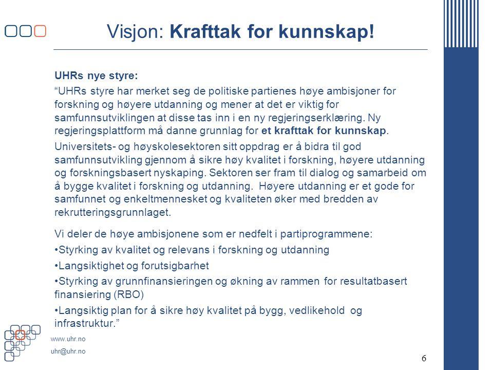 www.uhr.no uhr@uhr.no Visjon: Krafttak for kunnskap.
