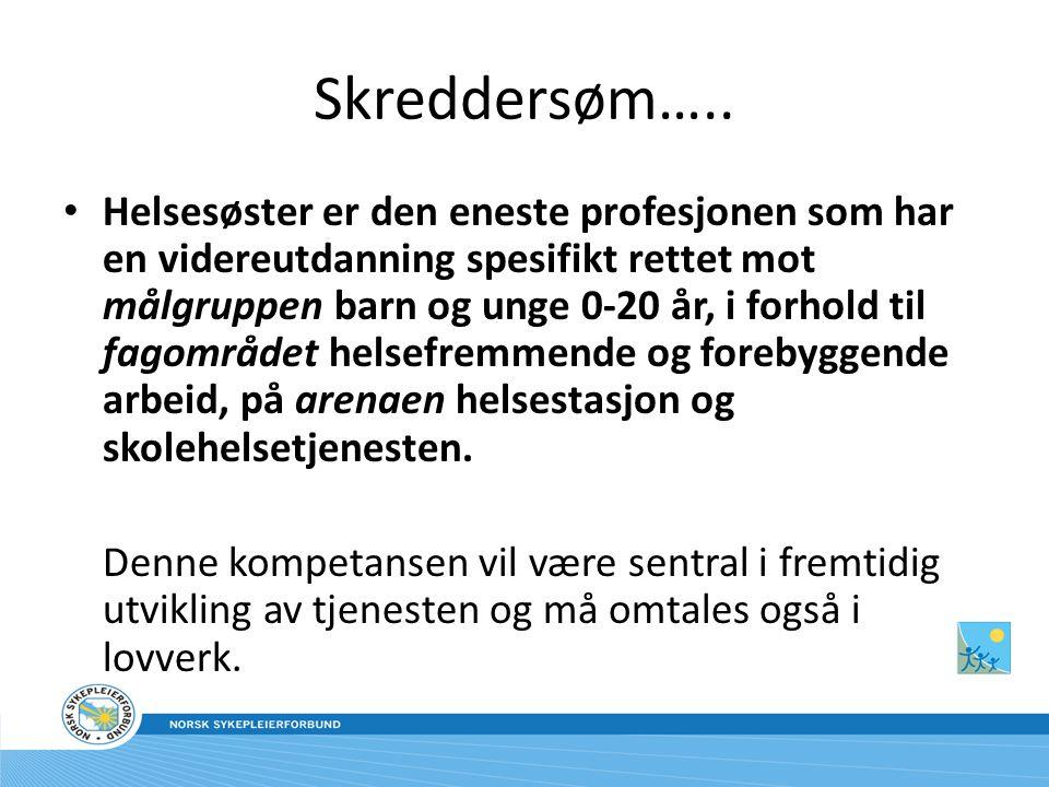 • www.sykepleierforbundet.no/helsesostre www.sykepleierforbundet.no/helsesostre
