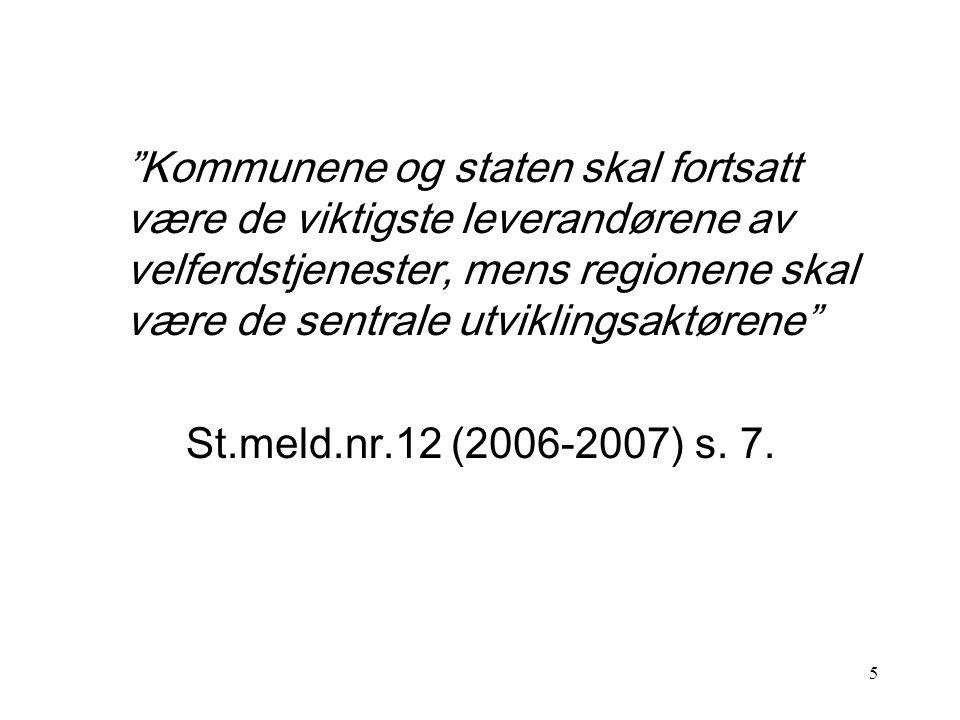 """4 """"Det skal være tre folkevalgte forvaltningsnivåer i Norge. Et fornyet og styrket regionalt forvaltningsnivå skal etableres. Regionnivået skal være d"""