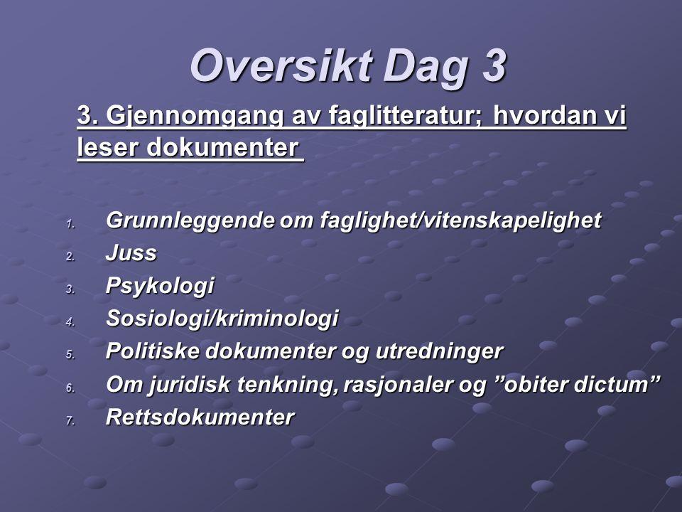 Oversikt Dag 4 4.Samværsnekt, overgrepsanklager og foreldrefiendtliggjøring 1.