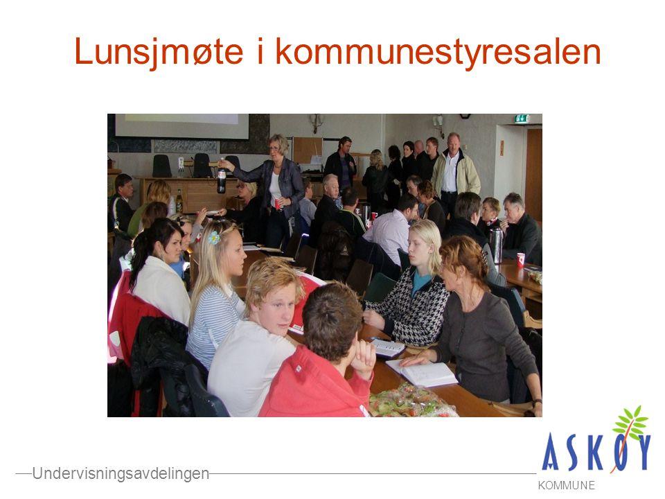 Undervisningsavdelingen KOMMUNE Lunsjmøte i kommunestyresalen