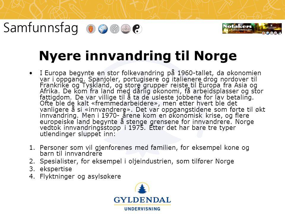 Nyere innvandring til Norge •I Europa begynte en stor folkevandring på 1960-tallet, da økonomien var i oppgang. Spanjoler, portugisere og italienere d