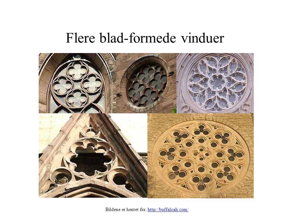 Flere blad-formede vinduer Bildene er hentet fra: http://buffaloah.com/http://buffaloah.com/