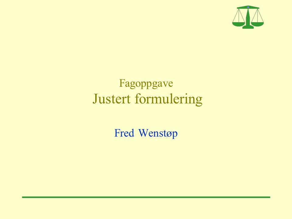 Fagoppgave Justert formulering Fred Wenstøp