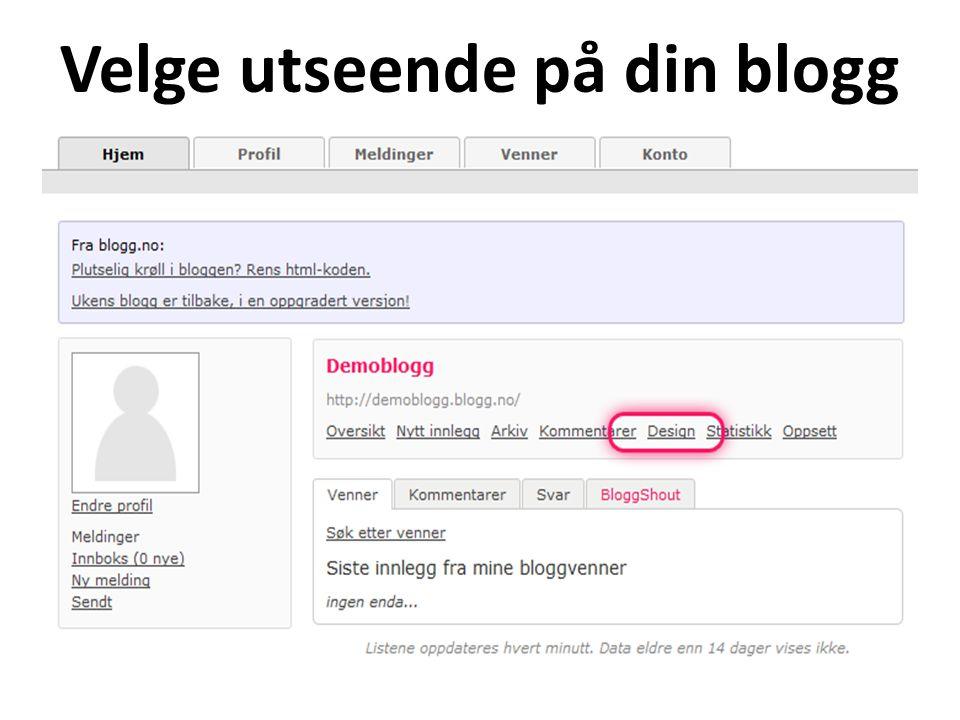 Velge utseende på din blogg