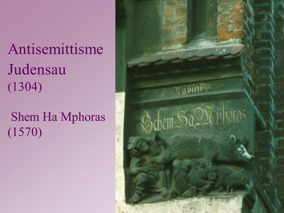 Antisemittisme Judensau (1304) Shem Ha Mphoras (1570)