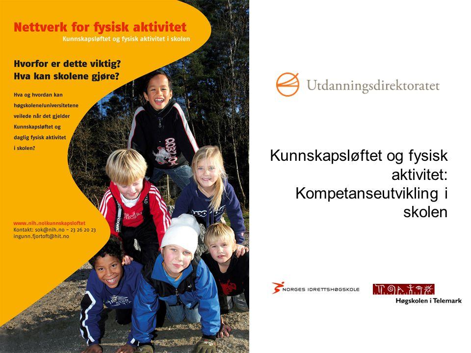 Kunnskapsløftet og fysisk aktivitet: Kompetanseutvikling i skolen