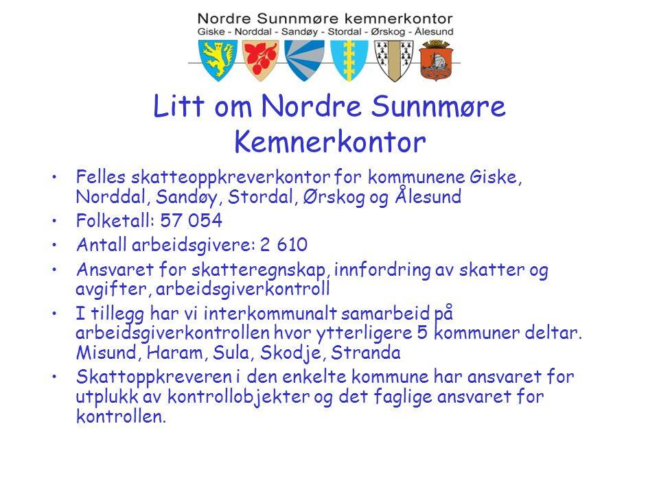 •Felles skatteoppkreverkontor for kommunene Giske, Norddal, Sandøy, Stordal, Ørskog og Ålesund •Folketall: 57 054 •Antall arbeidsgivere: 2 610 •Ansvar