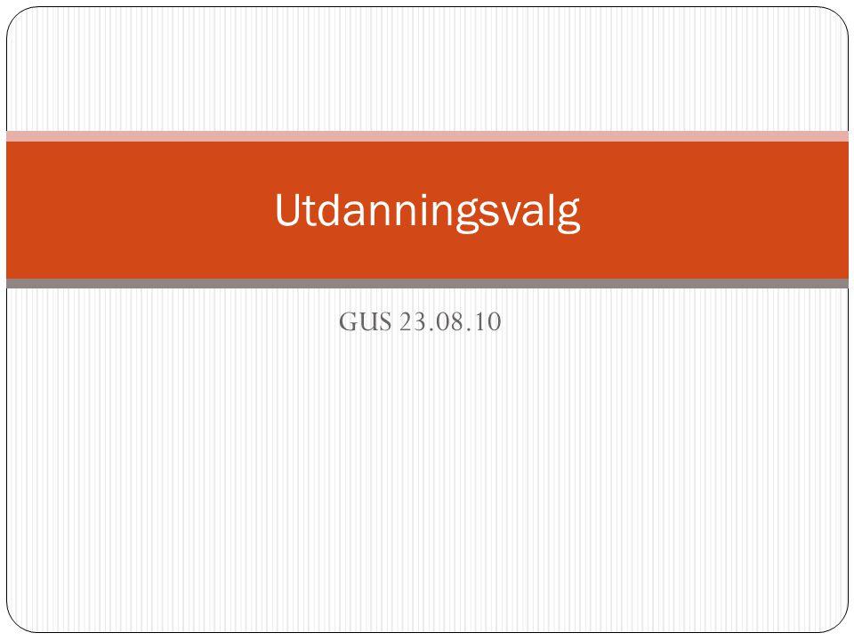 GUS 23.08.10 Utdanningsvalg