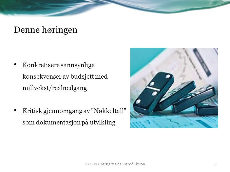 Status per ultimo november 2011 • KDs budsjettforslag for 2012: o realnedgang i det statlige driftstilskuddet til tross for at 2 nye vitensentre åpnet i 2011 og kommer i full drift i 2012 (Tromsø og Sarpsborg), o det 8.