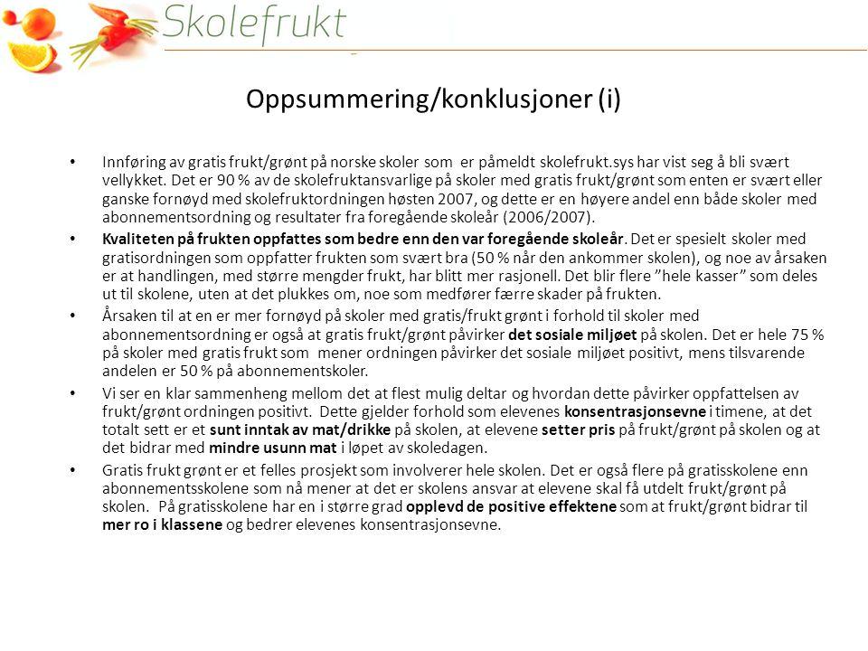 Oppsummering/konklusjoner (i) • Innføring av gratis frukt/grønt på norske skoler som er påmeldt skolefrukt.sys har vist seg å bli svært vellykket.