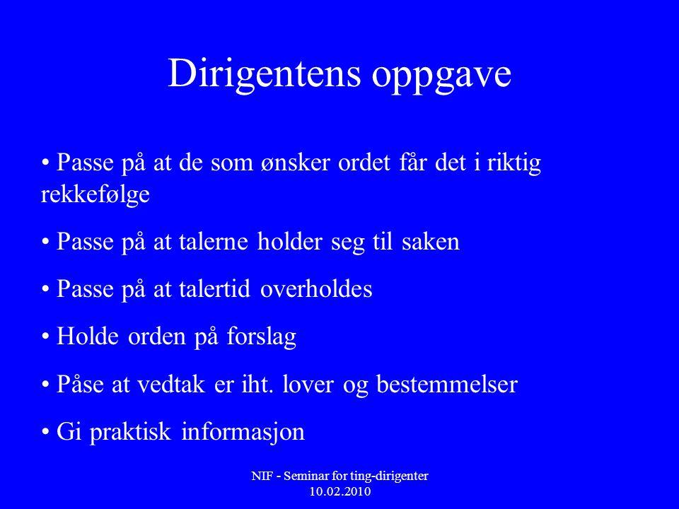 NIF - Seminar for ting-dirigenter 10.02.2010 4.