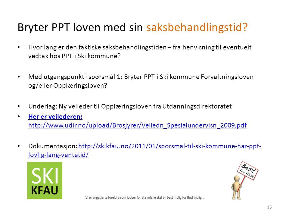 Bryter PPT loven med sin saksbehandlingstid.