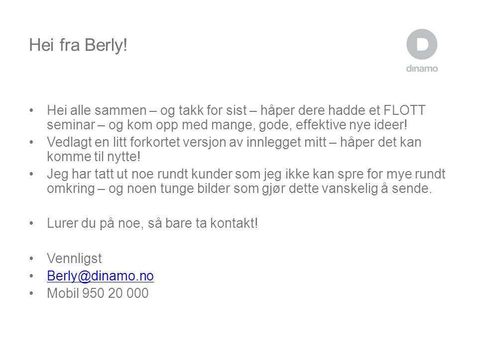 Hei fra Berly.
