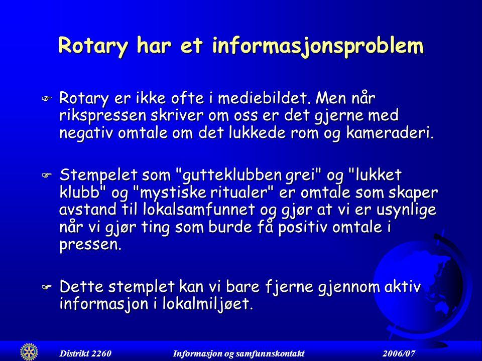 Rotary har et informasjonsproblem F Rotary er ikke ofte i mediebildet.