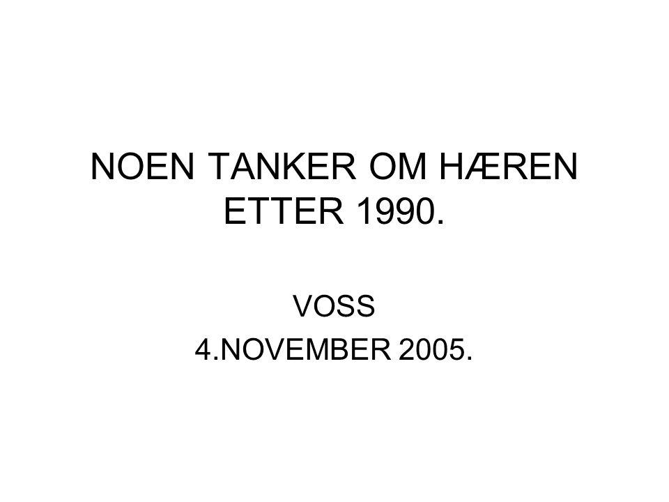 NOEN TANKER OM HÆREN ETTER 1990. VOSS 4.NOVEMBER 2005.
