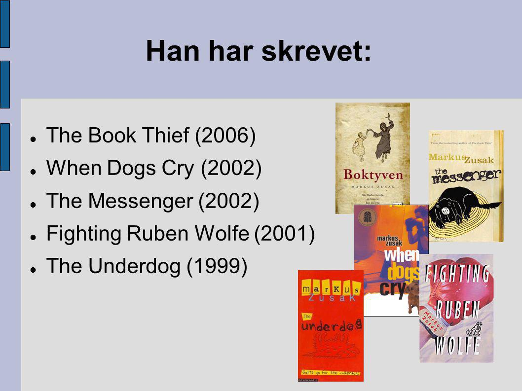 Han har skrevet:  The Book Thief (2006)‏  When Dogs Cry (2002)‏  The Messenger (2002)‏  Fighting Ruben Wolfe (2001)‏  The Underdog (1999)‏