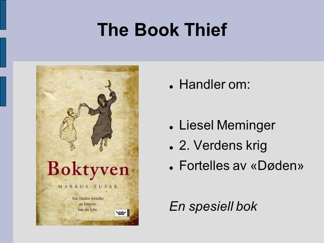 Boktyven handler om ni år gamle Liesel Meminger som er datter av en kommunist.