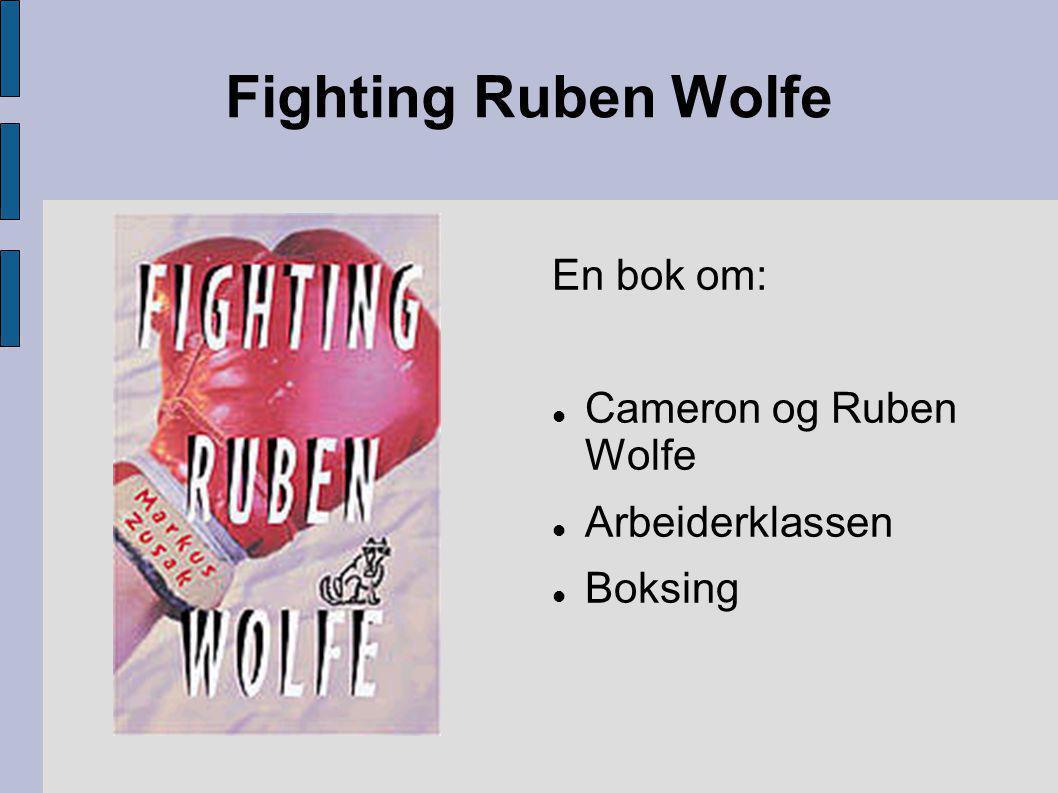 The Underdog En bok om:  Cameron og Ruben Wolfe  Å vokse opp  Være usikker  Ferden til å bli en bedre person