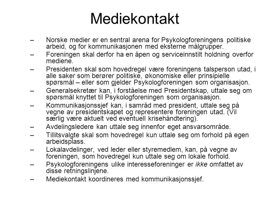 Mediekontakt –Norske medier er en sentral arena for Psykologforeningens politiske arbeid, og for kommunikasjonen med eksterne målgrupper.