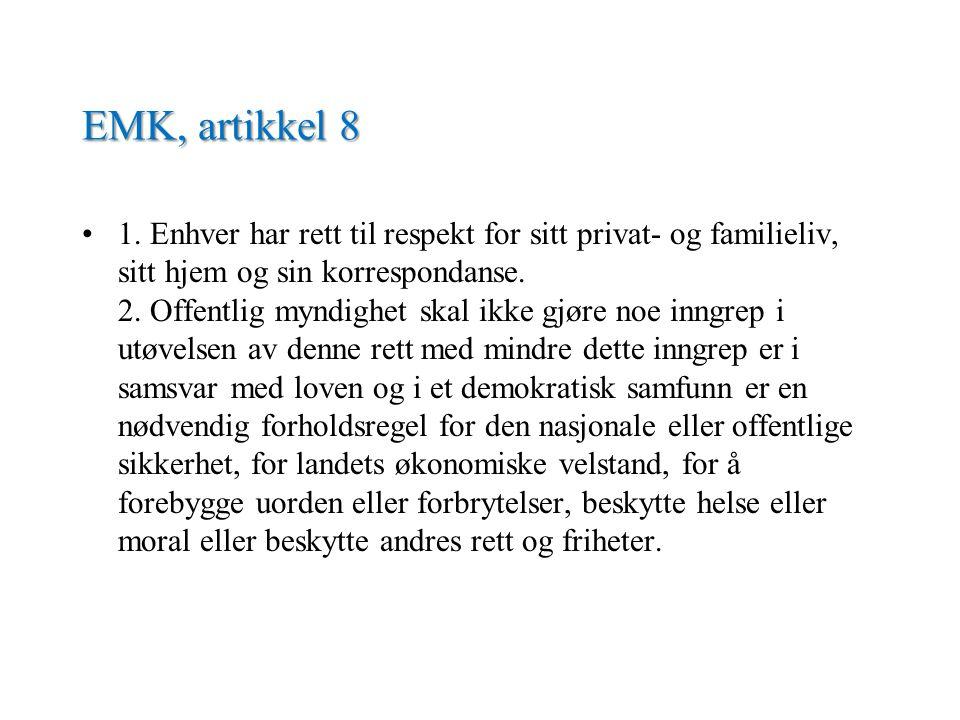 EMK, artikkel 8 •1.