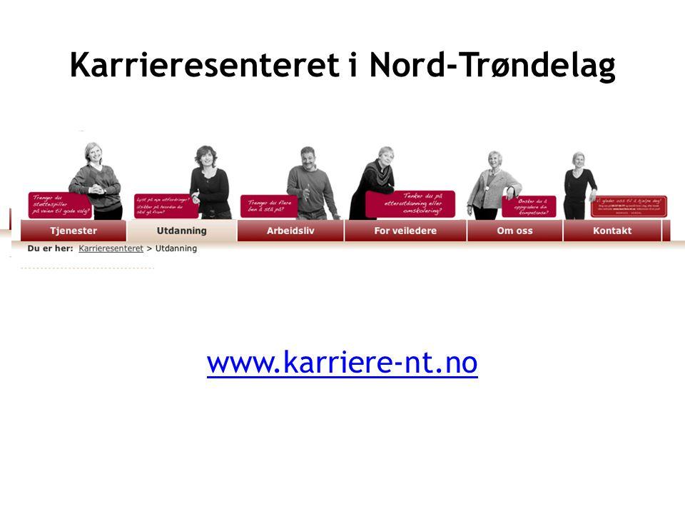 Karrieresenteret i Nord-Trøndelag www.karriere-nt.no